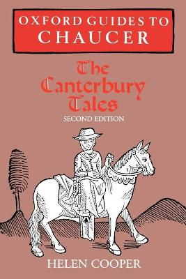 Oxford Guides to Chaucer: The Canterbury Tales by Helen Cooper