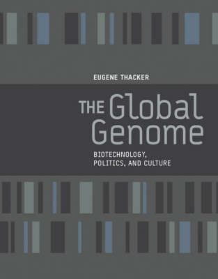 The Global Genome by Eugene Thacker