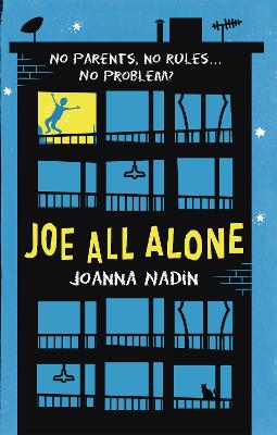 Joe All Alone by Joanna Nadin