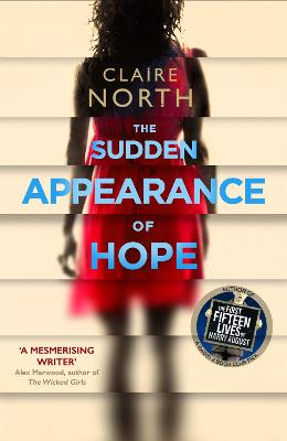 Sudden Appearance of Hope by Claire North