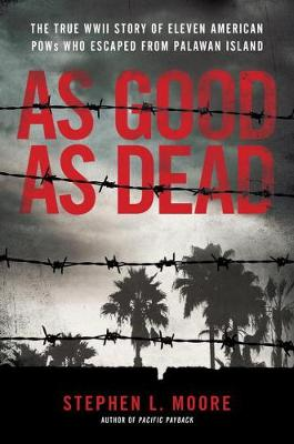 As Good As Dead by Stephen L Moore