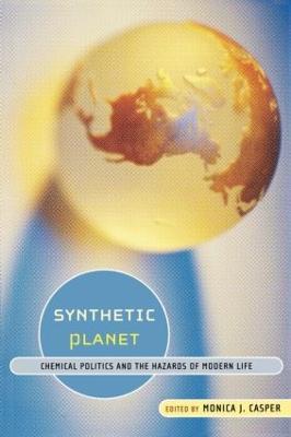 Synthetic Planet by Monica J. Casper