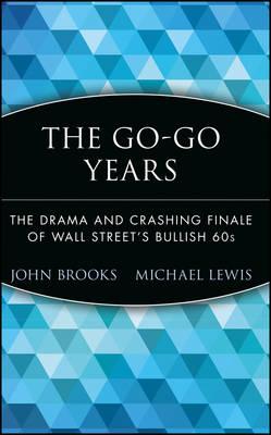 The Go-Go Years by John Brooks