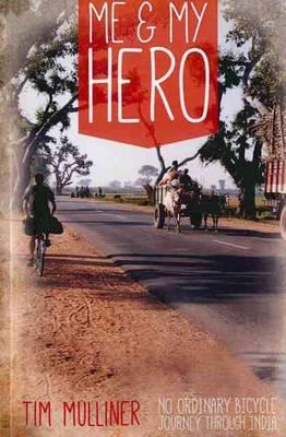 Me & My Hero by Tim Mulliner