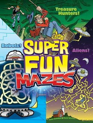 Super Fun Mazes by Peter Donahue