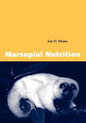 Marsupial Nutrition by Ian D. Hume