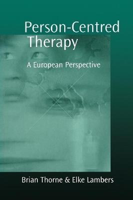 Person-Centred Therapy by Brian Thorne