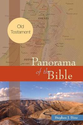 Panorama of the Bible by Stephen J. Binz