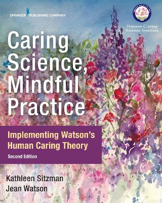 Caring Science, Mindful Practice book
