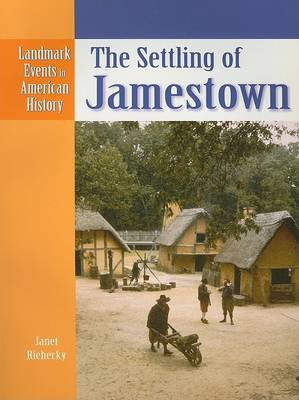 The Settling of Jamestown by Janet Riehecky