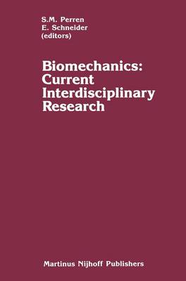 Biomechanics by EDWARD L. SCHNEIDER