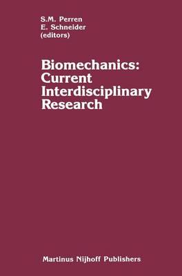 Biomechanics by S. M. Perren