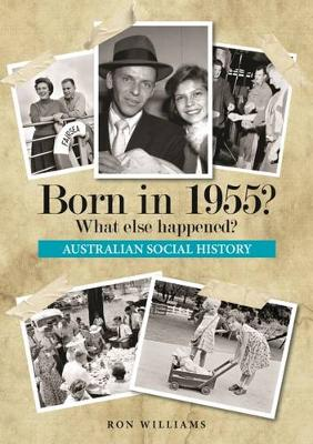 Born in 1955? by Ron Williams