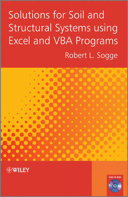 Solutions for Soil and Structural Systems Using Excel and VBA Programs book