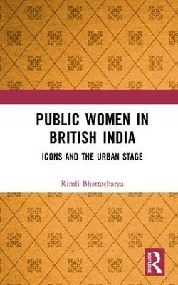 Public Women in British India book