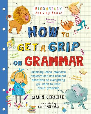 How to Get a Grip on Grammar by Simon Cheshire