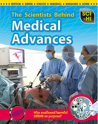 The Scientists Behind Medical Advances by Eve Hartman