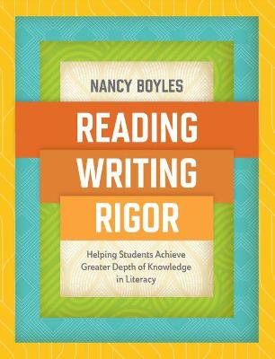 Reading, Writing, and Rigor book