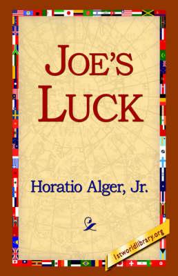 Joe's Luck by Horatio Alger