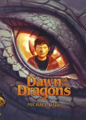 Dawn of the Dragons by Michael S. Dahl