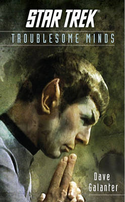 Star Trek: The Original Series: Troublesome Minds by Dave Galanter