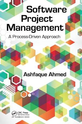 Software Project Management by Ashfaque Ahmed