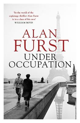 Under Occupation: From the master of the historical spy novel by Alan Furst