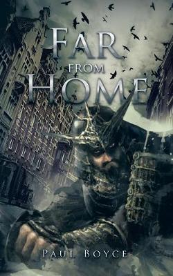 Far from Home by Paul Boyce