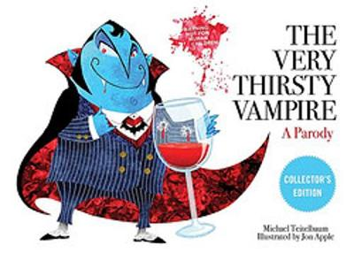 The Very Thirsty Vampire: A Parody by Michael Teitelbaum