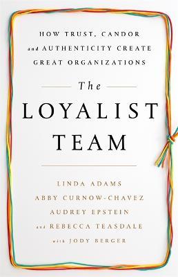 The Loyalist Team by Linda Adams