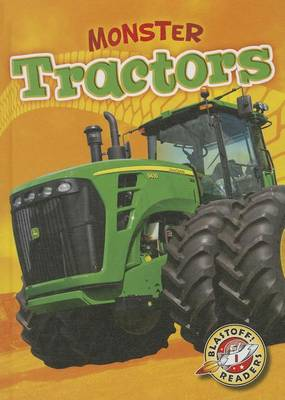 Monster Tractors by Chris Bowman