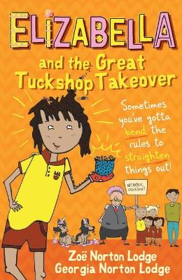 Elizabella and the Great Tuckshop Takeover book