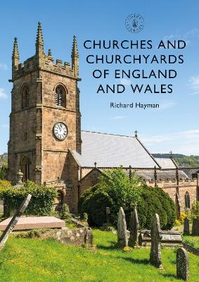 Churches and Churchyards of England and Wales by Richard Hayman