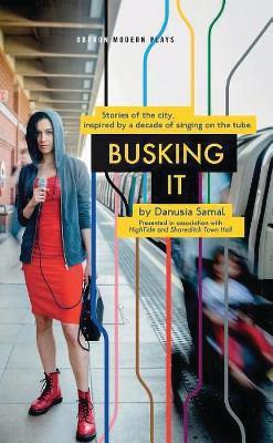 Busking It by Danusia Samal