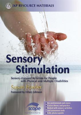 Sensory Stimulation by Susan Fowler