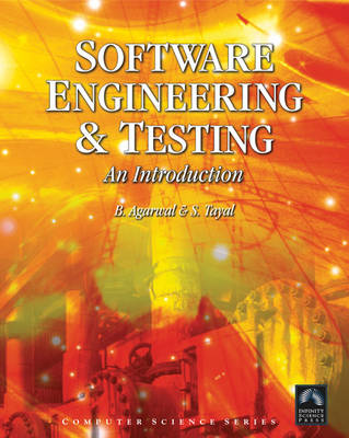 Software Engineering and Testing: An Introduction by B.B. Agarwal
