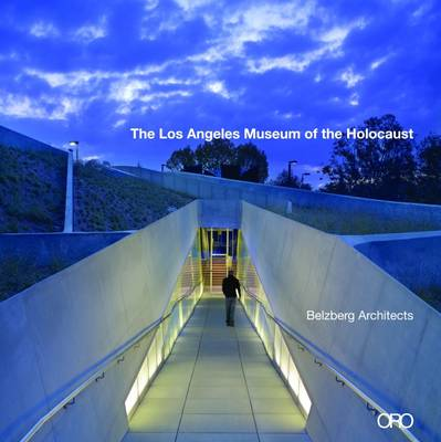 Los Angeles Museum of the Holocaust by Hagy Belzberg