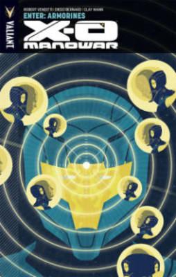 X-O Manowar X-O Manowar Volume 8 Volume 8 by Robert Venditti