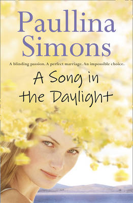 A Song in the Daylight by Paullina Simons