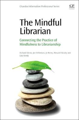 The Mindful Librarian by Richard Moniz