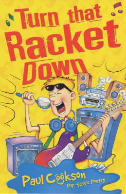 Turn That Racket Down by Paul Cookson