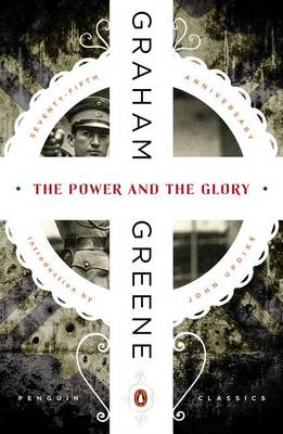 The Power and the Glory by Graham Greene