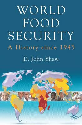 World Food Security by D. Shaw