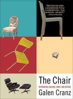 The Chair by Galen Cranz