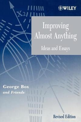 Improving Almost Anything by George E. P. Box