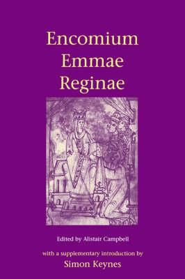 Encomium Emmae Reginae by Alistair Campbell