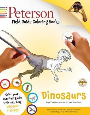 Peterson Field Guide Coloring Books: Dinosaurs by John C. Kricher