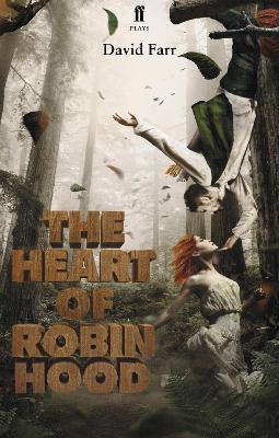 Heart of Robin Hood by David Farr