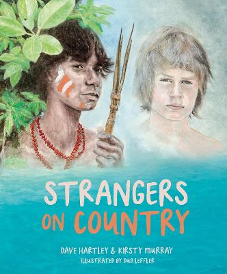 Strangers on Country: 2021 CBCA Book of the Year Awards Shortlist Book book