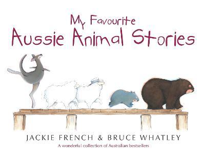 My Favourite Aussie Animal Stories book
